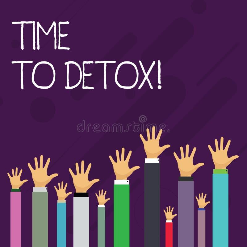 Ordhandstiltext Tid till detoxen Affärsidé för, när du renar din kropp av toxin eller stoppar att konsumera droghänder stock illustrationer