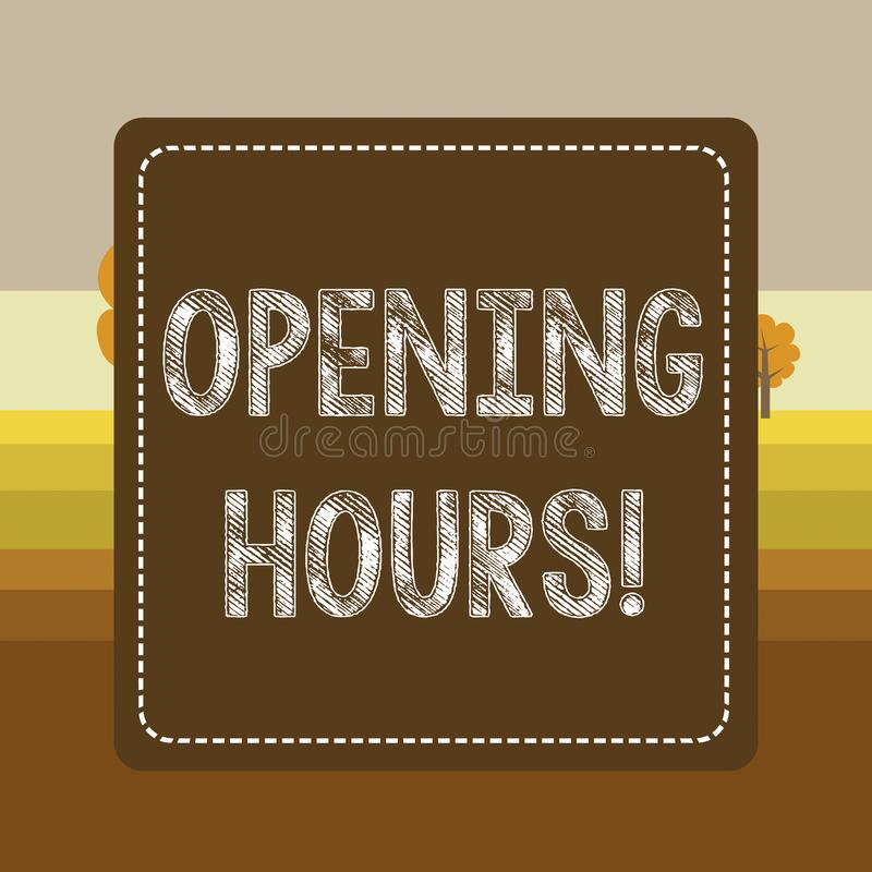 Ore di apertura di rappresentazione del segno del testo Foto che concettuale il tempo durante cui un affare ? aperto per i client royalty illustrazione gratis