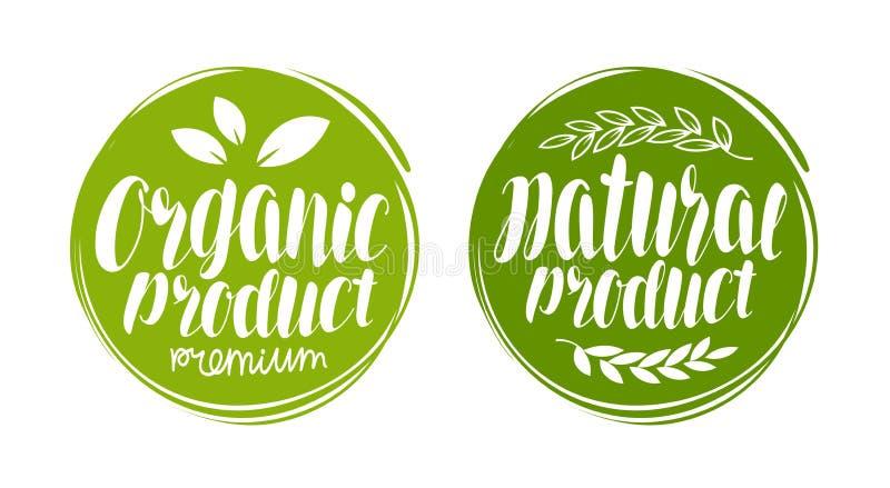 Organicznie, naturalnego produktu logo, lub etykietka Element dla projekta menu kawiarni lub restauraci Ręcznie pisany literowani ilustracji