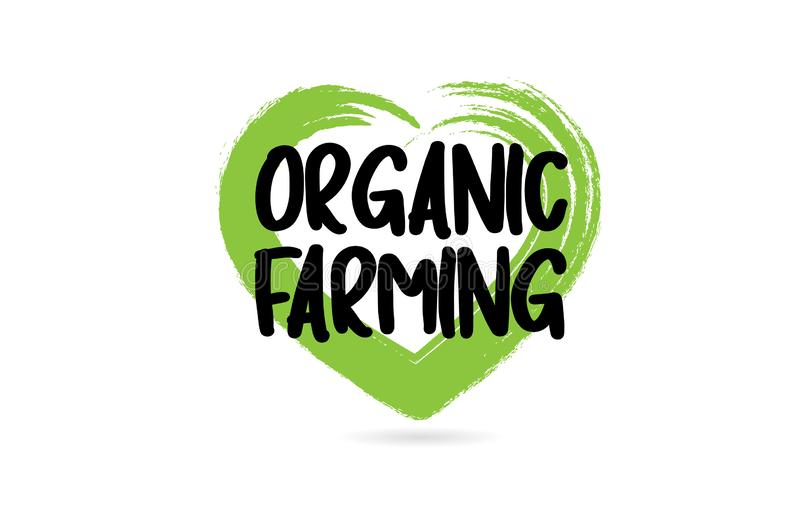 organicznie uprawia ziemi? teksta s?owo z zielonej mi?o?ci kszta?ta kierow? ikon? royalty ilustracja