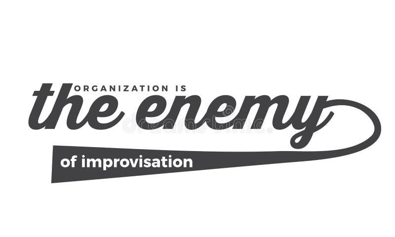 Organisatie de vijand van improvisatie vector illustratie