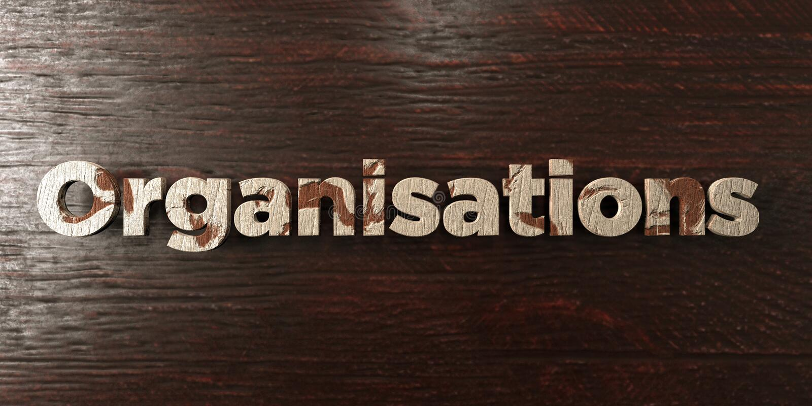 Organisations - grungy wooden headline on Maple - 3D rendered royalty free stock image. This image can be used for an online website banner ad or a print royalty free illustration