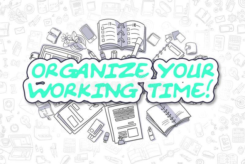 Organisieren Sie Ihr arbeitendes zeit- Geschäfts-Konzept lizenzfreie abbildung