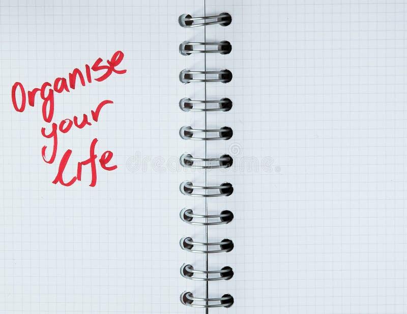 Organizzi la vostra vita - nota del taccuino fotografia stock libera da diritti