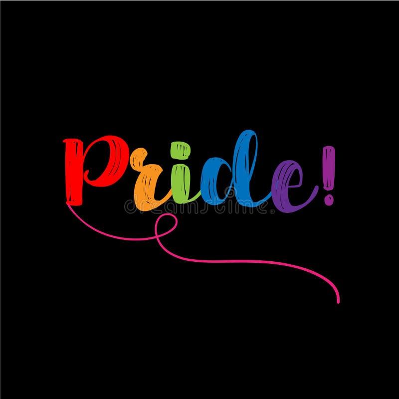 Orgulho - slogan do orgulho de LGBT contra a discriminação homossexual ilustração do vetor