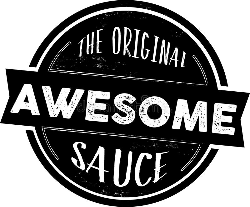 The Original Awesome Sauce Stamp, Vector Seal. Black the original awesome sauce stamp, vector seal vector illustration