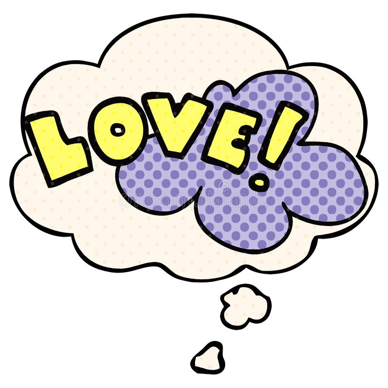 A creative cartoon word love and thought bubble in comic book style. An original creative cartoon word love and thought bubble in comic book style stock illustration
