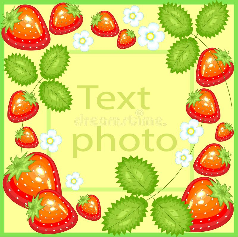 Original frame for photos and text. Sweet juicy strawberry berries, flowers, leaves create a festive mood. A perfect gift for royalty free illustration