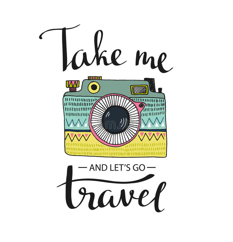 Ornamental Retro photo camera and stylish lettering - Take me and let's go Travel. royalty free illustration