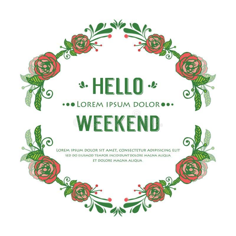 Ornate card hello weekend, met kunstwerk roze bloemframe en groene bladeren Vector vector illustratie