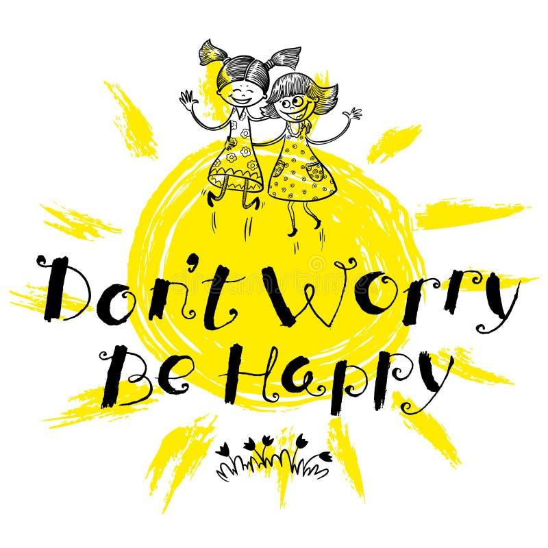 Oroa inte är den drog lyckliga handen märka motivationcitationstecken stock illustrationer