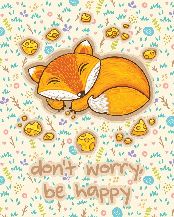 Oroa inte, var lycklig Gulligt kort med att sova räven royaltyfri illustrationer