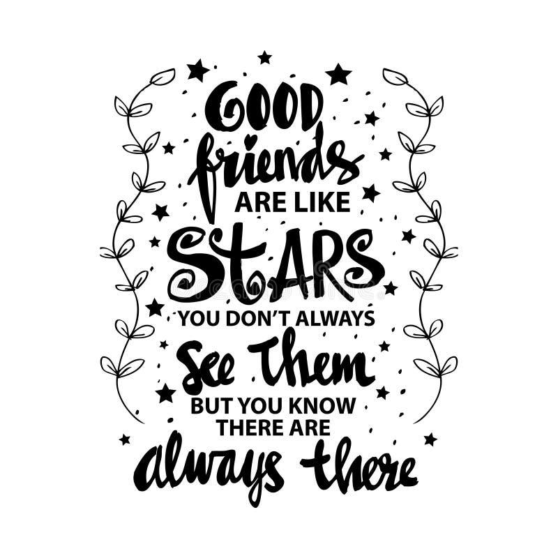 Os bons amigos são como estrelas que você não as vê sempre mas você para conhecer são sempre lá ilustração do vetor