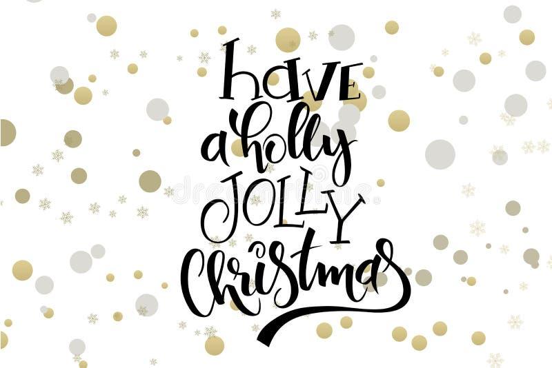 Os cumprimentos do Natal da rotulação da mão do vetor text - tenha um Natal alegre do azevinho - com as elipses na cor do ouro ilustração stock