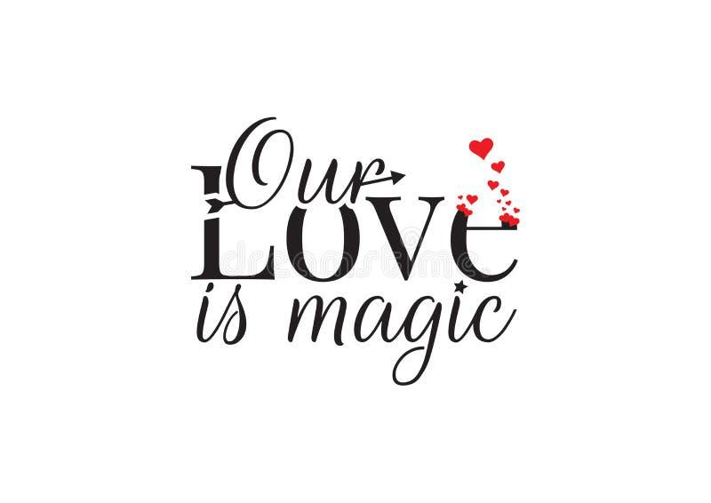 Os decalques da parede, nosso amor são mágicos, exprimindo o projeto, rotulando Art Design, corações vermelhos ilustração, isolad ilustração stock