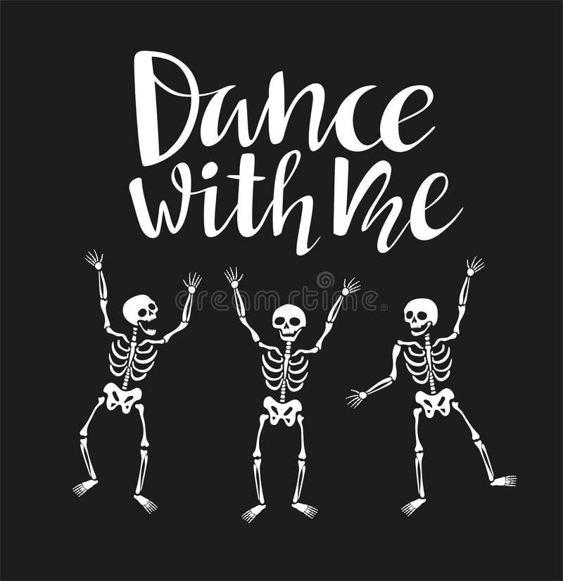 Os esqueletos engraçados em poses diferentes com ` da rotulação dançam comigo o ` Ilustração engraçada do vetor a um partido do D ilustração do vetor