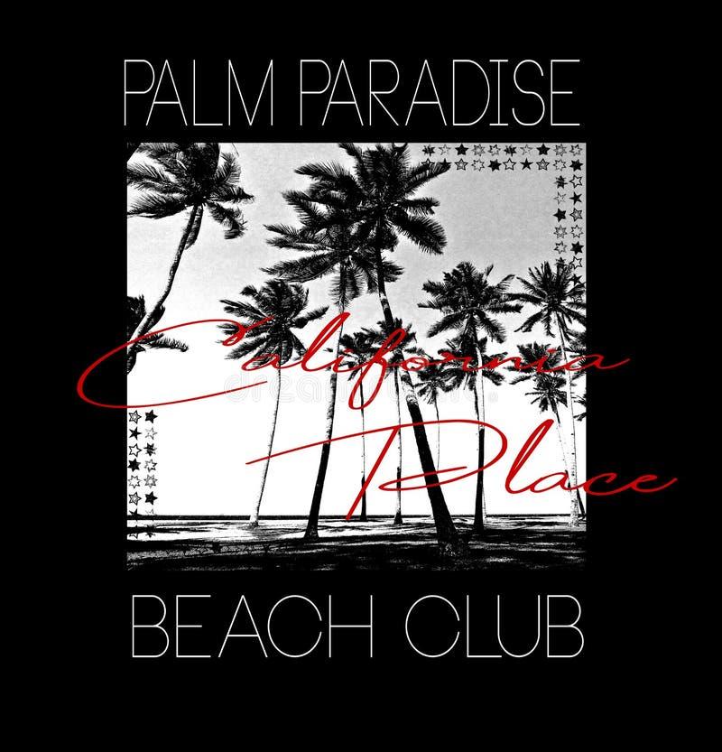 Os gráficos na moda à moda do t-shirt do slogan imprimem o clube da praia do paraíso da palma da ilustração ilustração stock