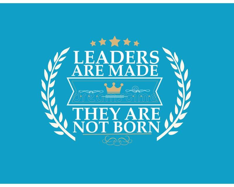 Os líderes são feito eles não são carregados ilustração royalty free