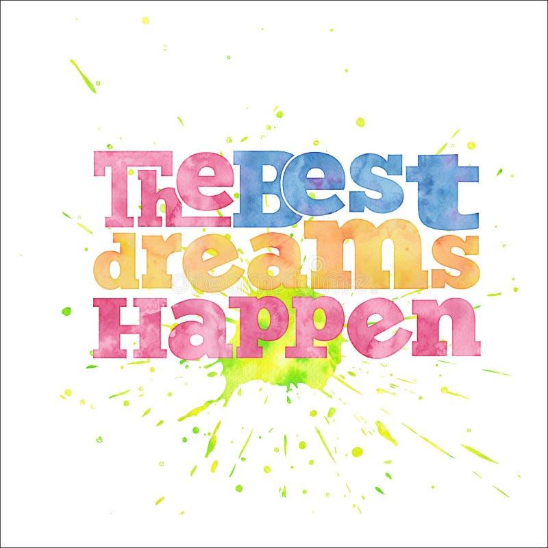 Os melhores sonhos acontecem, citam no fundo da aquarela ilustração royalty free