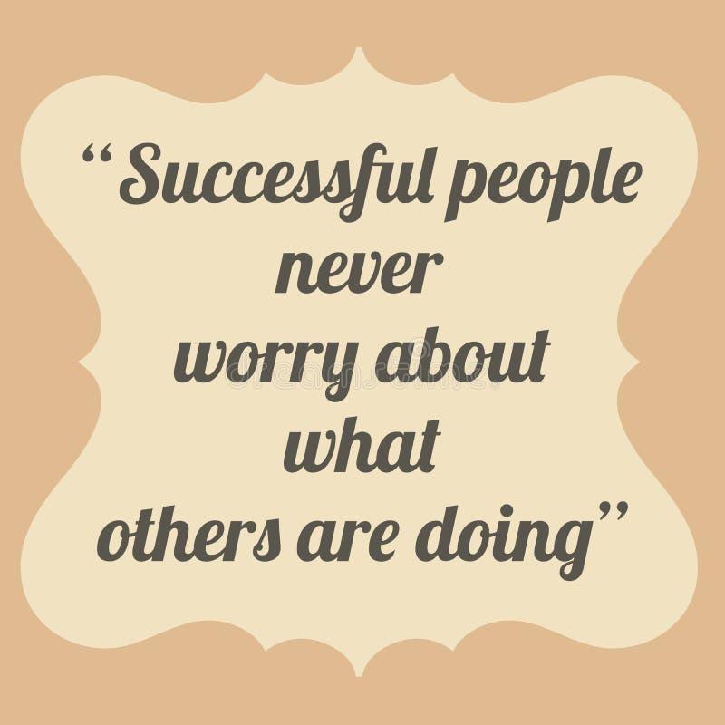 Os povos bem sucedidos nunca preocupam-se sobre o que outro estão fazendo Vinta ilustração royalty free
