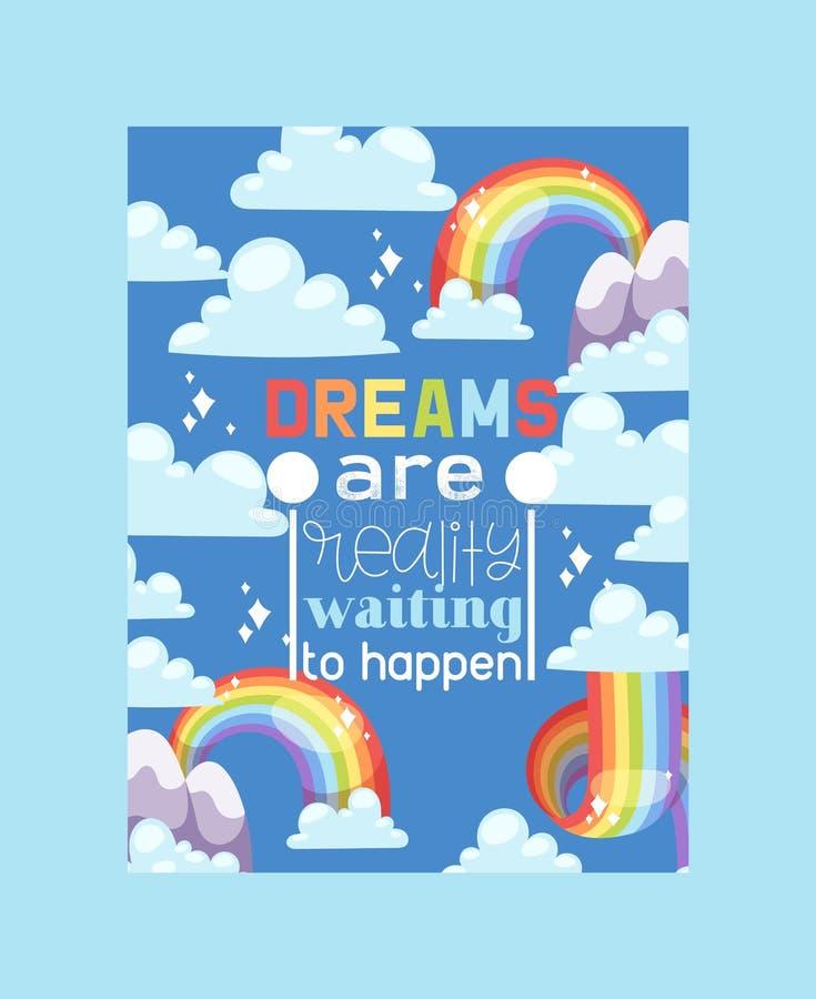 Os sonhos do cartaz do arco-íris são acontecem ilustração gráfica do vetor do tempo do céu colorido brilhante Fantasia da forma d ilustração royalty free