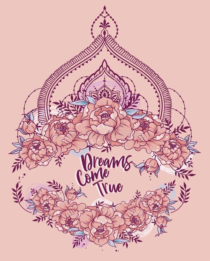 Os sonhos do ` vêm cartaz verdadeiro do ` com quadro das peônias e deoration do estilo do mendi ilustração royalty free