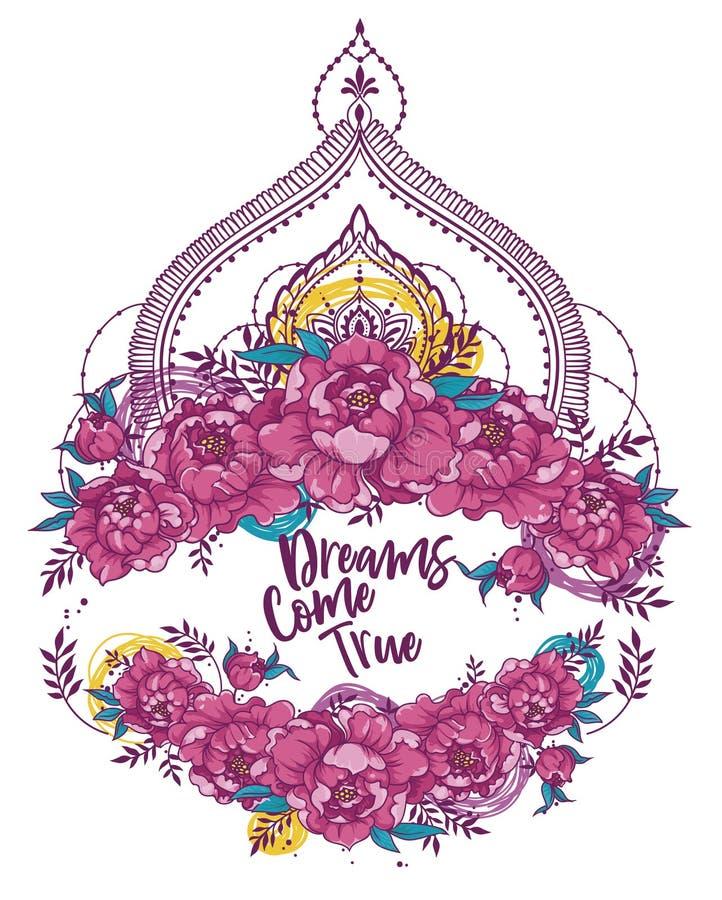 Os sonhos do ` vêm cartaz verdadeiro do ` com quadro das peônias e deoration do estilo do mendi ilustração stock