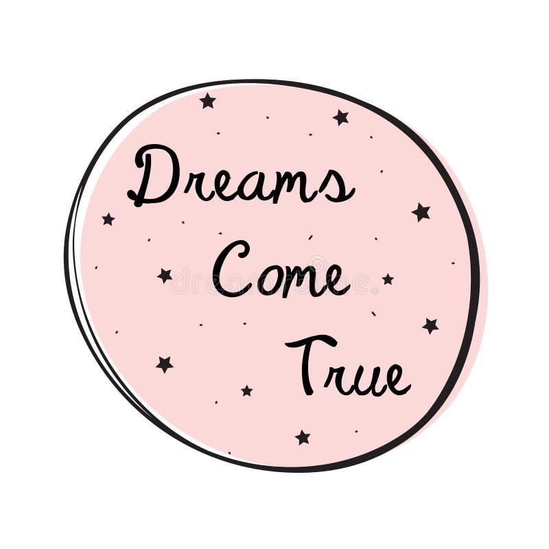 Os sonhos vêm rotulação verdadeira ilustração stock