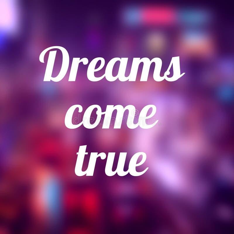 Os sonhos v?m verdadeiro fotografia de stock royalty free