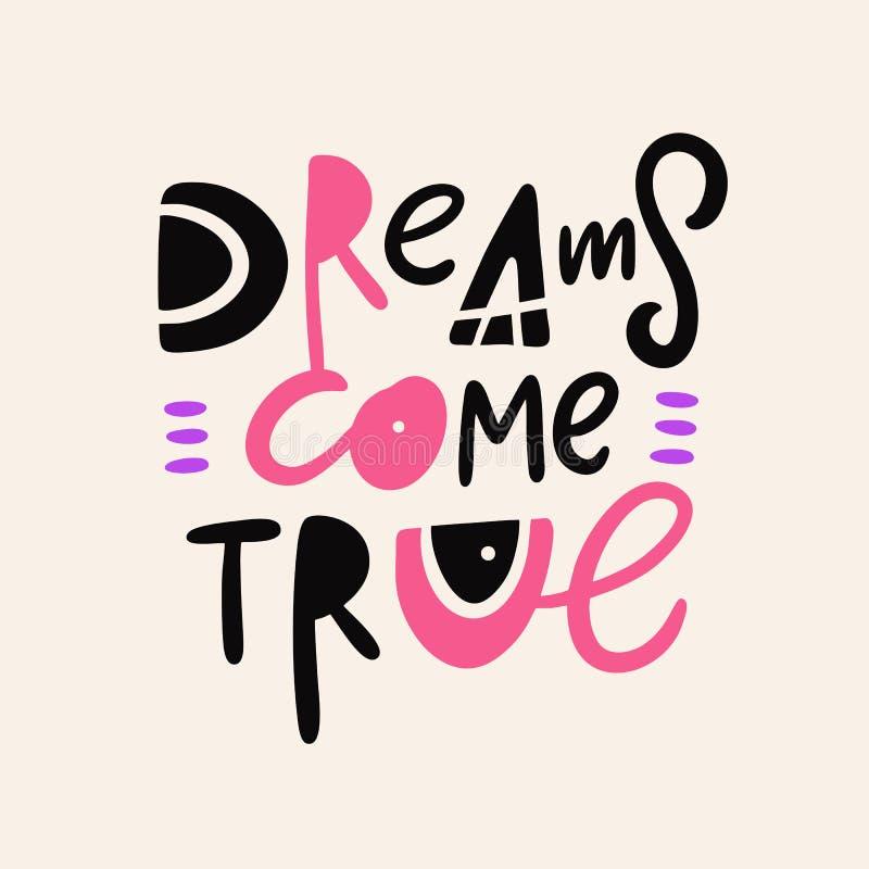 Os sonhos v?m verdadeiro Rotula??o tirada m?o do vetor Isolado no fundo ilustração royalty free