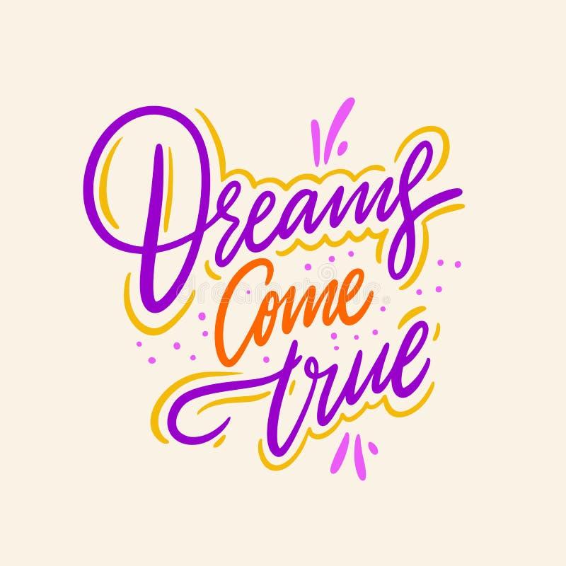 Os sonhos v?m verdadeiro Rotula??o tirada m?o do vetor Isolado no fundo ilustração do vetor