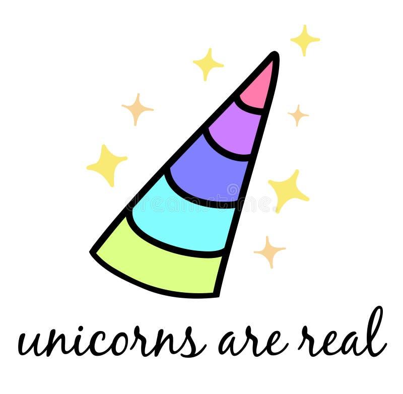 Os unicórnios são reais, chifre colorido do arco-íris do ` s do unicórnio ilustração do vetor