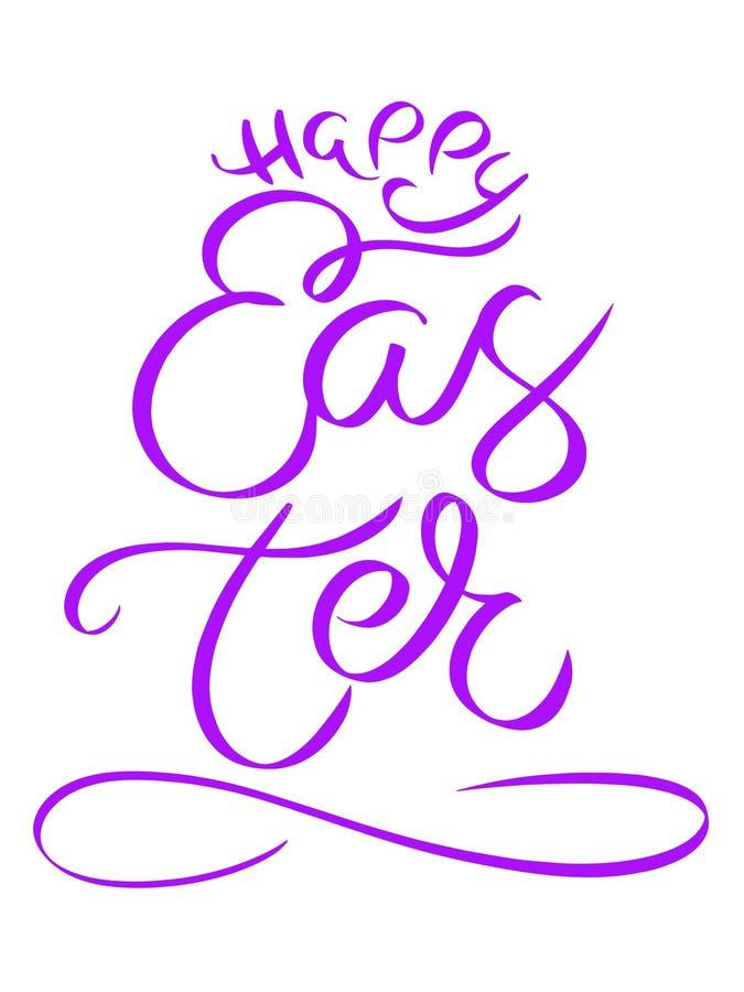 Ostern-Tagesbeschriftung des Veilchens gl?ckliche Kalligraphiepostkarten- oder -plakatgrafikdesignbeschriftungselement Handgeschr lizenzfreie abbildung