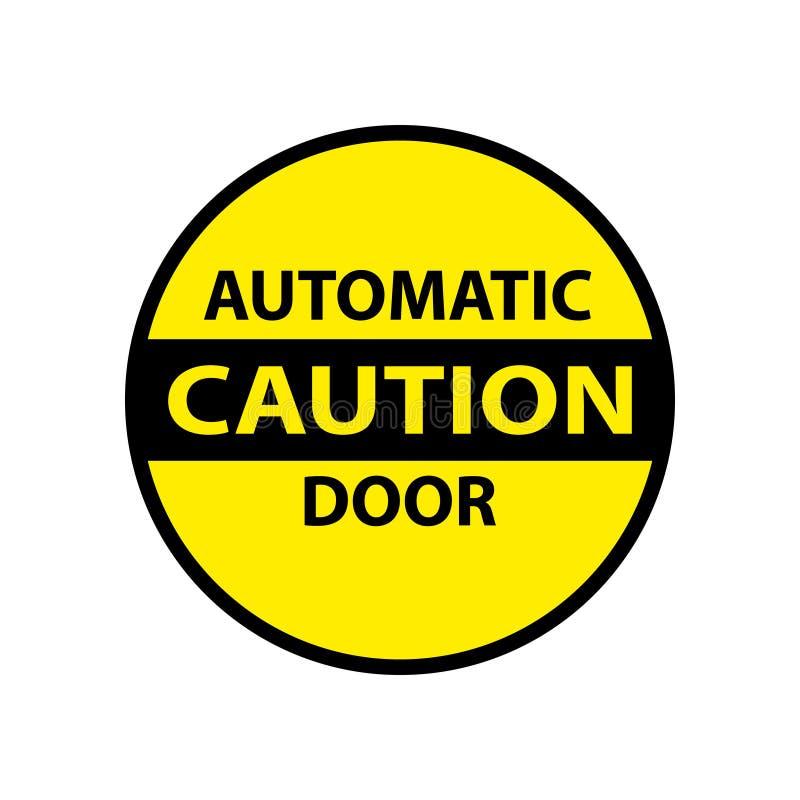 Ostrożności automatycznego drzwi odosobniony majcher ilustracji
