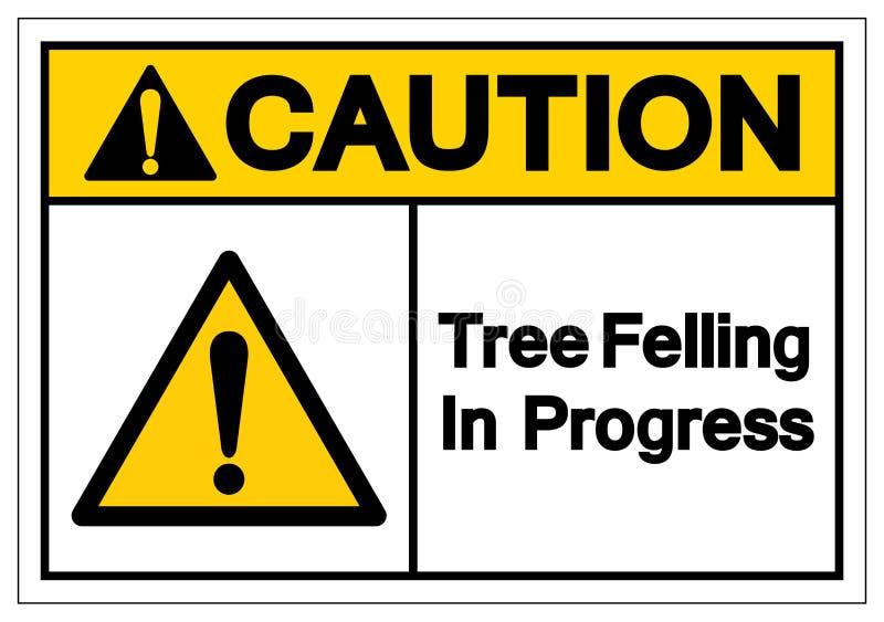 Ostrożności drzewo Powalać W Toku symbolu znaka, Wektorowa ilustracja, Odizolowywa Na Białej tło etykietce EPS10 ilustracja wektor