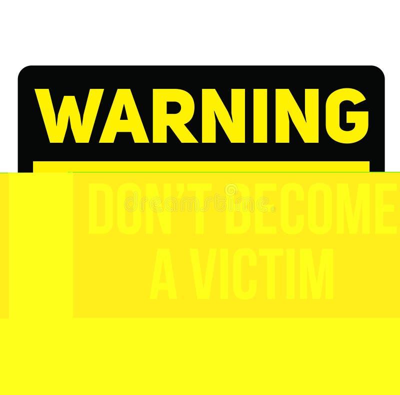 Ostrzegać no zostać ofiary znaka ostrzegawczego ilustracji