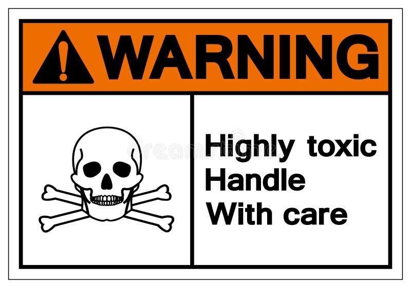 Ostrzegać Wysoce Toksycznego rękojeść symbolu znaka Ostrożnie, Wektorowa ilustracja, Odizolowywa Na Białej tło etykietce EPS10 ilustracji