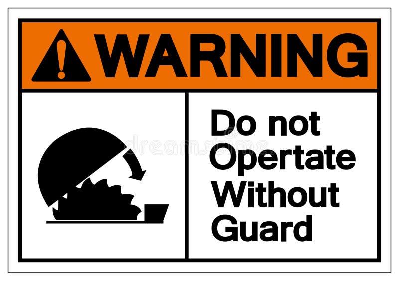 Ostrzegający no Działa Bez Strażowego symbolu znaka, Wektorowa ilustracja, Odizolowywa Na Białej tło etykietce EPS10 ilustracja wektor