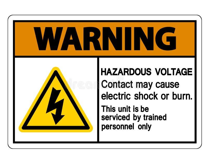 Ostrzegawczy Niebezpieczny woltażu kontaktu Maja przyczyny porażenie prądem Lub oparzenie znak Odizolowywamy Na Białym tle, Wekto ilustracji