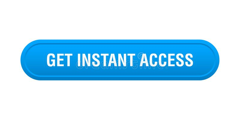 Ottenga l'accesso istantaneo illustrazione vettoriale