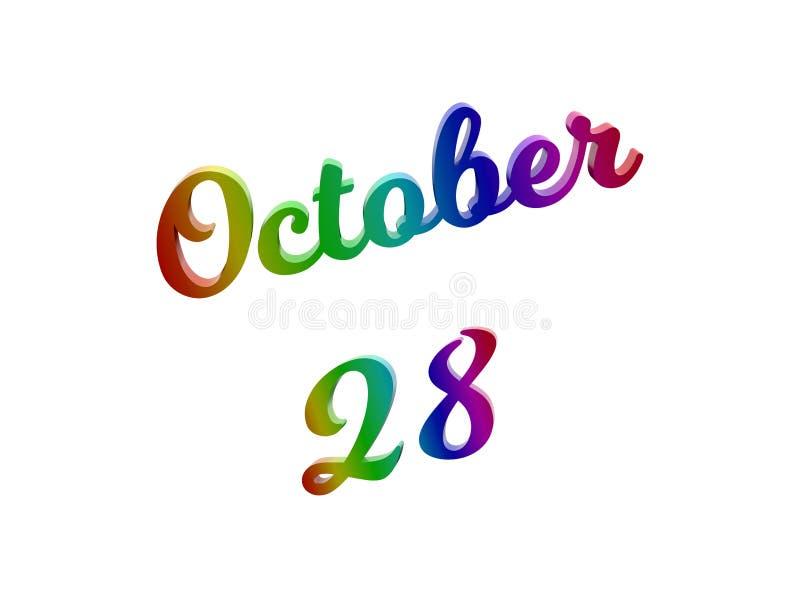 28 ottobre data del calendario di mese, 3D calligrafico ha reso l'illustrazione del testo colorata con la pendenza dell'arcobalen illustrazione vettoriale