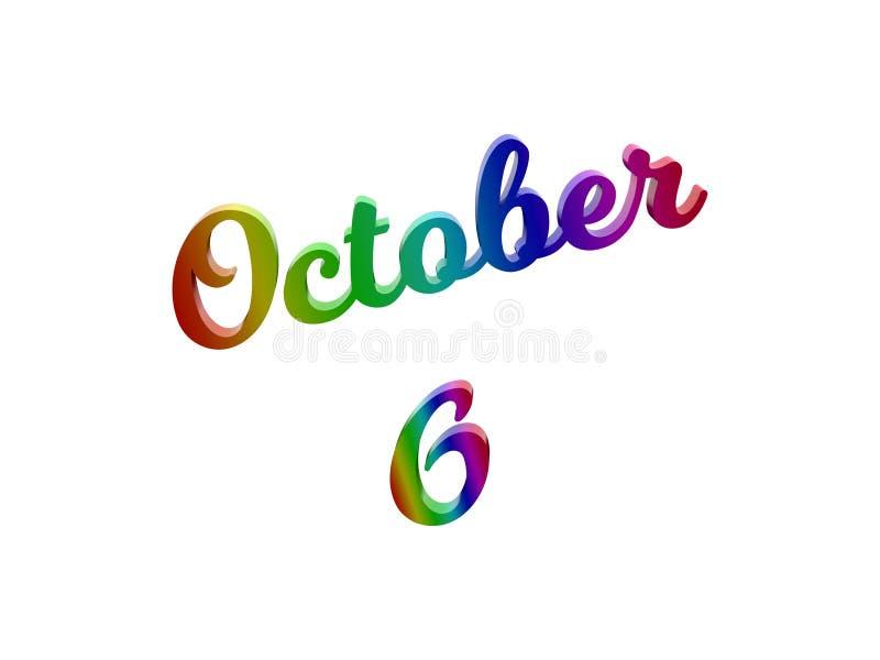 6 ottobre data del calendario di mese, 3D calligrafico ha reso l'illustrazione del testo colorata con la pendenza dell'arcobaleno royalty illustrazione gratis