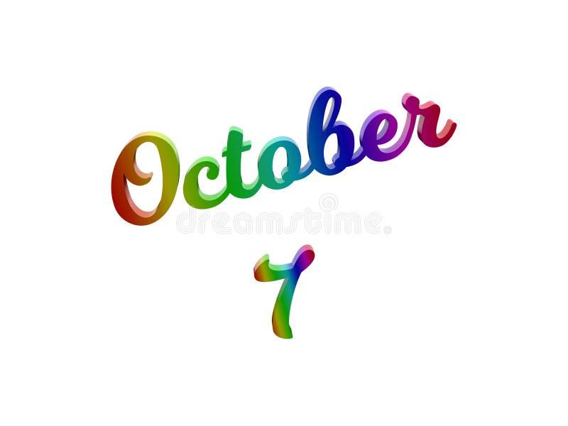7 ottobre data del calendario di mese, 3D calligrafico ha reso l'illustrazione del testo colorata con la pendenza dell'arcobaleno illustrazione di stock