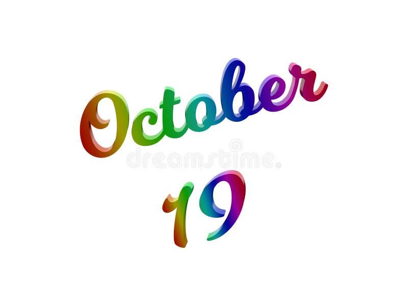 19 ottobre data del calendario di mese, 3D calligrafico ha reso l'illustrazione del testo colorata con la pendenza dell'arcobalen illustrazione di stock