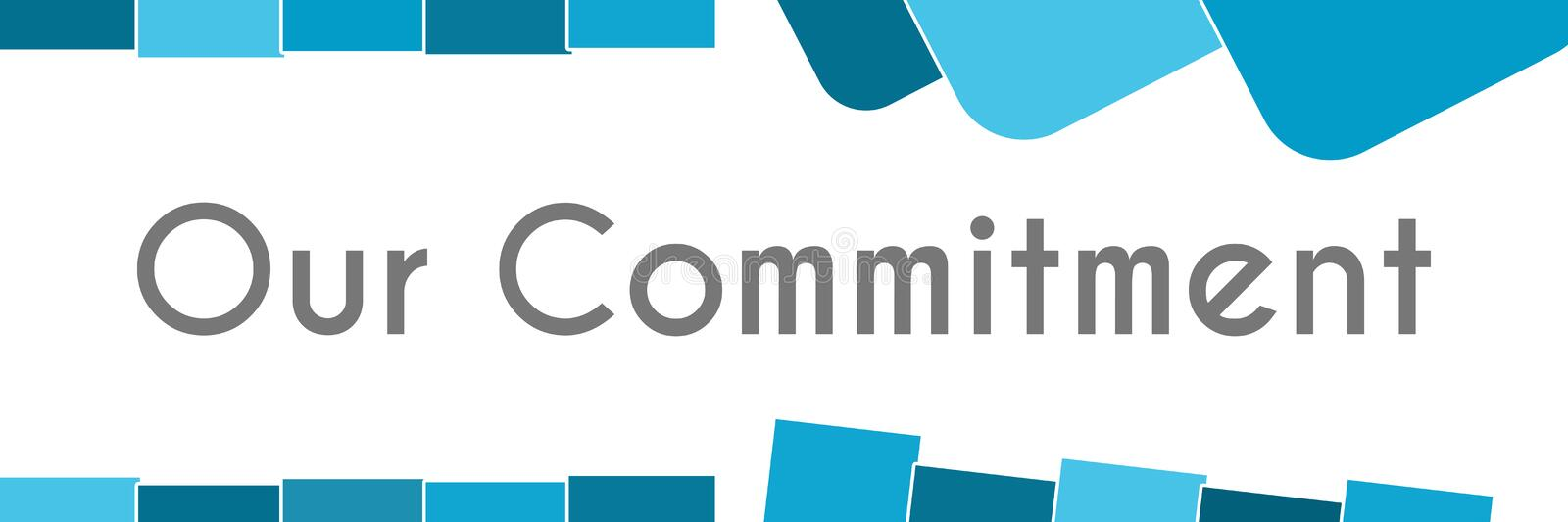 Our Commitment Blue Abstract Background royalty free illustration