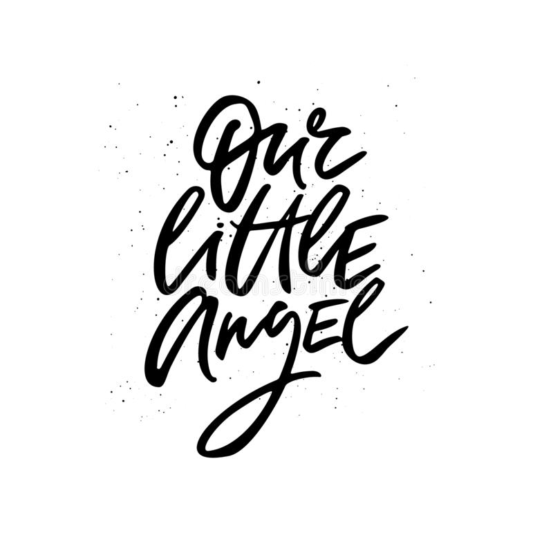 Our little angel handwritten inscription script black royalty free illustration
