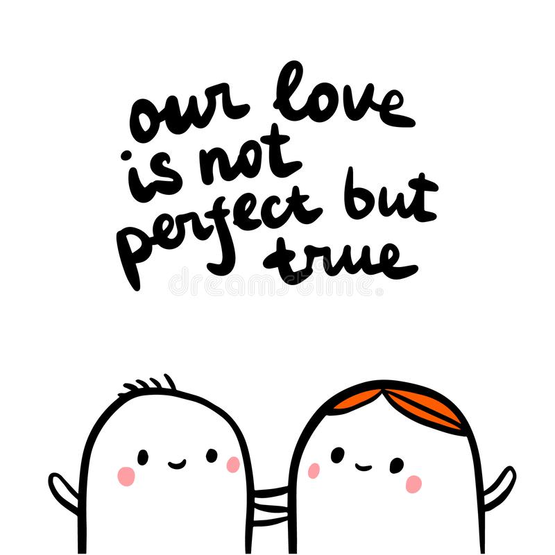 Our love is not perfect but true hand drawn illustration with couple of marshmallows vector illustration