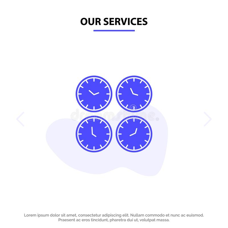 Our Services Clock, Business, Clocks, Office Clocks, Time Zone, Wall Clocks, World Time Solid Glyph Icon Web card Template royalty free illustration