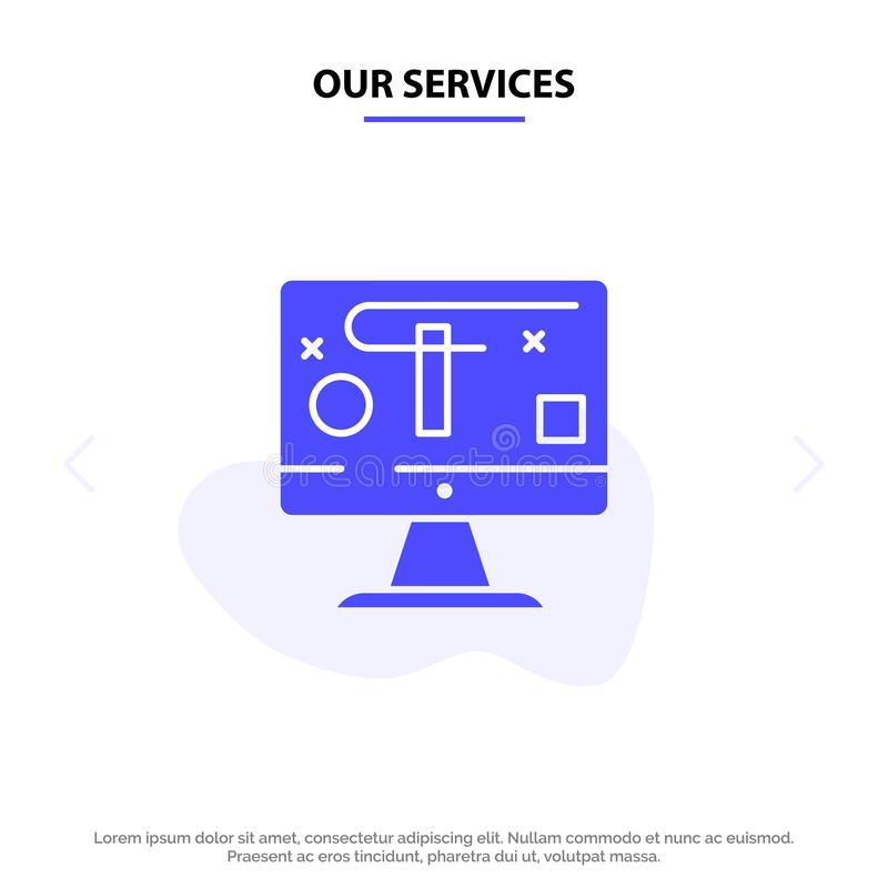 Our Services Computer, Design, Display, Graphics Solid Glyph Icon Web card Template royalty free illustration