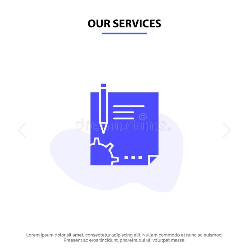 Our Services Contract, Document, File, Page, Paper, Sign, Signing Solid Glyph Icon Web card Template royalty free illustration